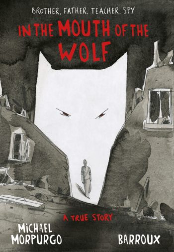 In the Mouth of the Wolf -