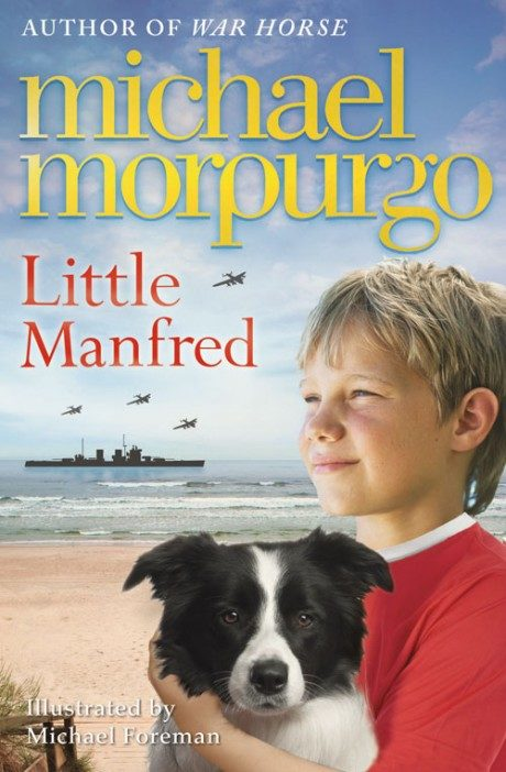Cover of Little Manfred by Michael Morpurgo illustrated by Michael Foreman