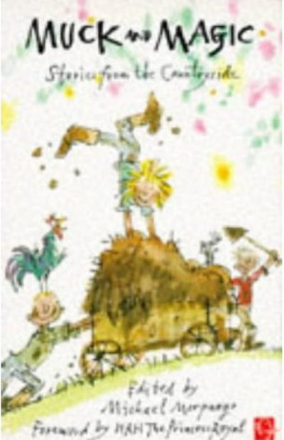 Muck and Magic: Stories from the Countryside -