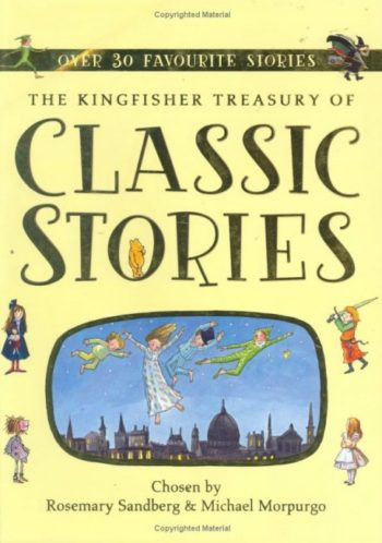 The Kingfisher Treasury of Classic Stories -