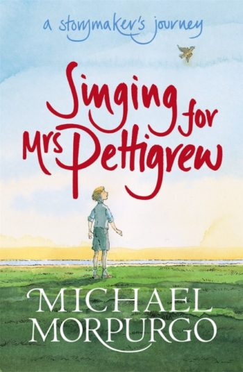 Singing for Mrs Pettigrew: A Storymaker's Journey -