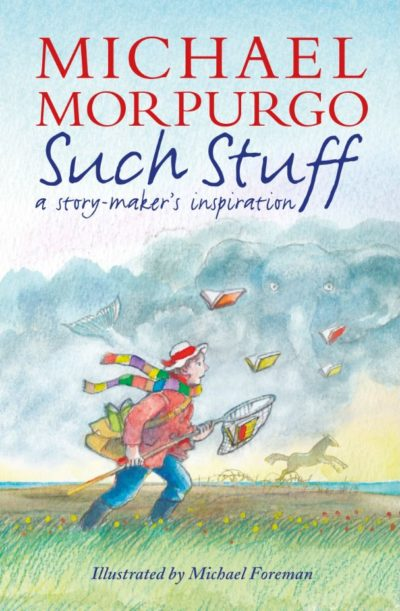 Such Stuff: A Story-maker's Inspiration -