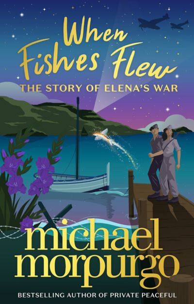 WHEN FISHES FLEW: The Story of Elena's War -